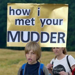 """Schlachtenbummler Schild """"how i met your MUDDER"""""""